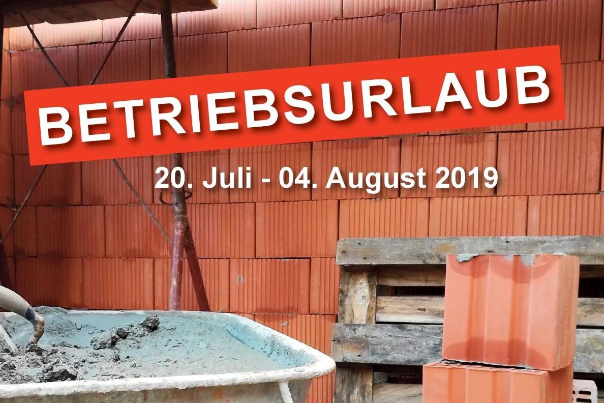 Baufirma Kiegerl - Betriebsurlaub Sommer 2019